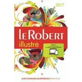 LE ROBERT ILLUSTRE ET SON DICTIONNAIRE INTERNET 2017 AVEC CARTE