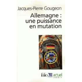 ALLEMAGNE : UNE PUISSANCE EN MUTATION