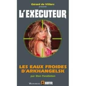 EXECUTEUR LES EAUX FROIDES D'ARKANGELSK