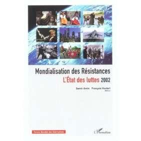 MONDIALISATION DES RESISTANCES - L'ETAT DES LUTTES 2002