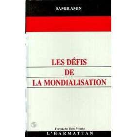 LES DEFIS DE LA MONDIALISATION