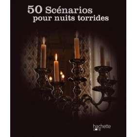 50 SCENARIOS POUR NUITS TORRIDES