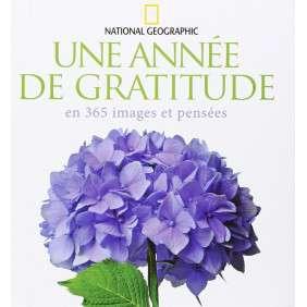 UNE ANNEE DE GRATITUDE