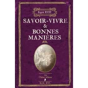 L'ESPRIT 18 : SAVOIR-VIVRE ET BONNES MANIERES