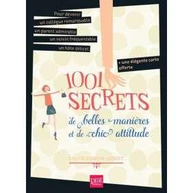 1001 SECRETS DE BELLES MANIERES ET DE CHIC ATTITUDE