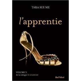 L'APPRENTIE TOME 3 - LA SOUMISE