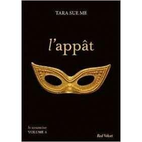 L'APPAT - LA SOUMISE VOLUME 4