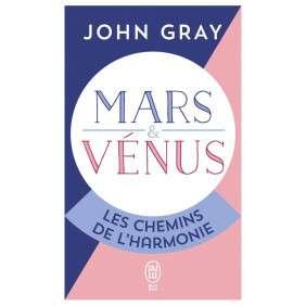 MARS ET VENUS LES CHEMINS DE L'HARMONIE
