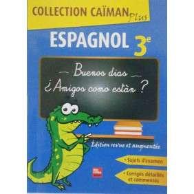 CAIMAN PLUS ESPAGNOL 3EME