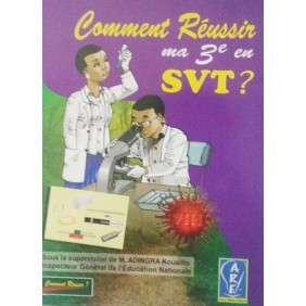COMMENT REUSSIR MA 3E EN SVT ?
