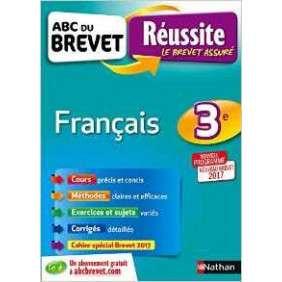ABC REUSSITE BREVET FRANCAIS 3EME - NOUVEAU BREVET 2017