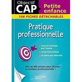 FICHES CAP PETITE ENFANCE PRATIQUE PROFESSIONNELLE