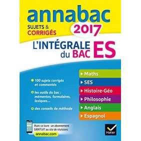 ANNALES ANNABAC 2017 L'INTEGRALE BAC ES