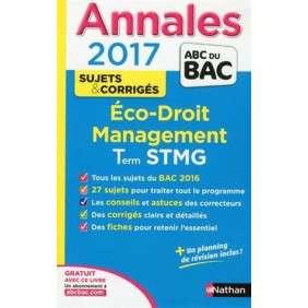 ANNALES BAC 2017 ECONOMIE DROIT STMG - CORRIGE