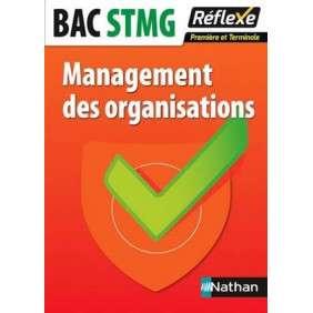 MANAGEMENT DES ORGANISATIONS : BAC STMG PREMIèRE ET TERMINALE