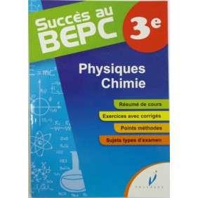 SUCCES AU BEPC PHYSIQUES CHIMIE -SUJETS +CORRIGES