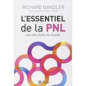 L'ESSENTIEL DE LA PNL