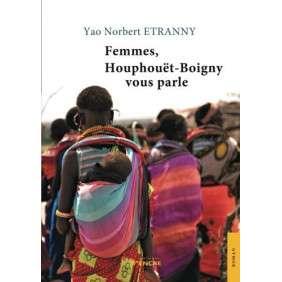 FEMMES HOUPHOUET-BOIGNY VOUS PARLENT