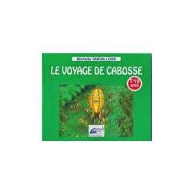 LE VOYAGE DE CABOSSE