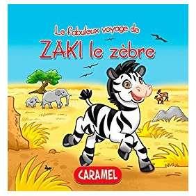 LE FABULEUX VOYAGE DE ZAKI LE ZEBRE