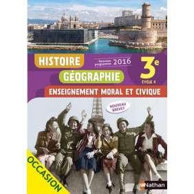 HISTOIRE GEOGRAPHIE - EMC 3E 2016 - MANUEL DE L'ELEVE