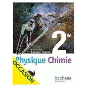 PHYSIQUE CHIMIE 2DE - LIVRE DE L'ELEVE FORMAT REDUIT - ED 2010
