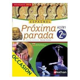 PROXIMA PARADA - ESPAGNOL 2E 2014
