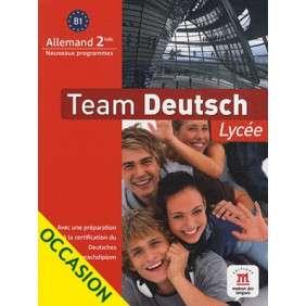 TEAM DEUTSCH LYCEE SECONDE LIVRE ELEVE + CD