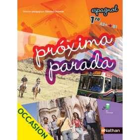 PROXIMA PARADA 1RE A2+/B1 ESPAGNOL 2015