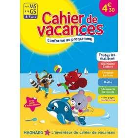 CAHIER DE VACANCES DE LA MS à LA GS, 4-5 ANS