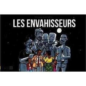 LES ENVAHISSEURS