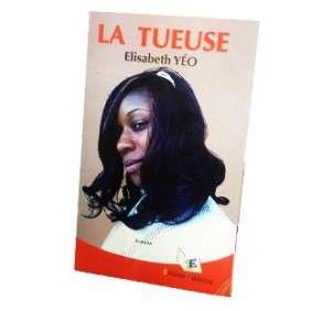 LA TUEUSE - ELISABETH YEO