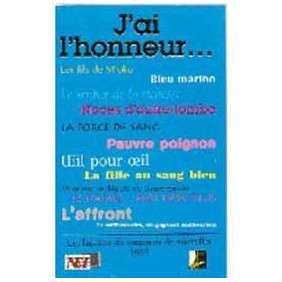 J AI L HONNEUR