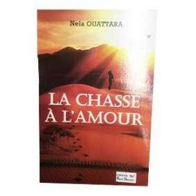 LA CHASSE A L'AMOUR - NELA OUATTARA