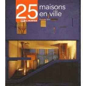 25 MAISONS VILLE