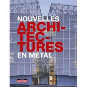 NOUVELLES ARCHITECTURE EN METAL