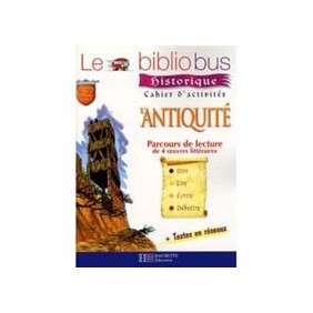 LE BIBLIOBUS N 21 L'ANTIQUITE CAHIER D ACTIVI