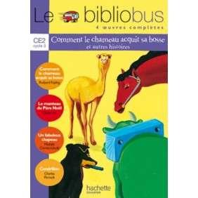 BIBLIOBUS N 1 COMMENT LE CHAMEAU ACQUIT SA BO