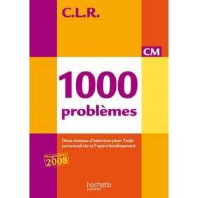 1000 PROBLEMES CM - LIVRE DE L'ELEVE EDITION 2010