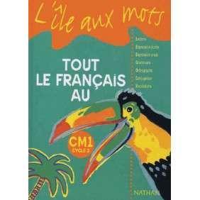 L'ILE AUX MOTS FRANCAIS CE2 EDITION 2008
