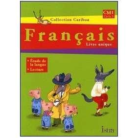 FRANCAIS LIVRE UNIQUE CM1