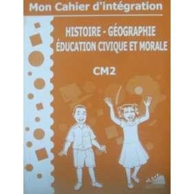 MON CAHIER D'INTEGRATION HISTOIRE GEOGRAPHIE