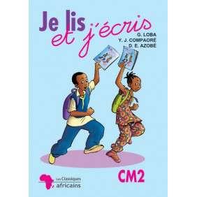 JE LIS ET J'ECRIS CM2 (LES CLASSIQUES IVOIRIE