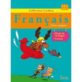FRANCAIS LIVRE UNIQUE CE1
