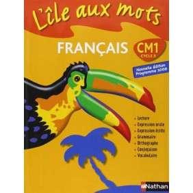 L'ILE AUX MOTS CM1 CYCLE 3 FRANCAIS NOUVELLE EDITION 2008