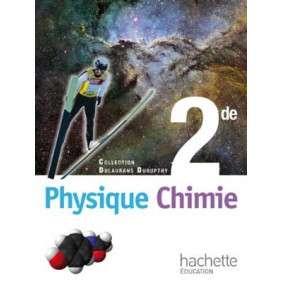 PHYSIQUE CHIMIE 2DE - LIVRE DE L'ELEVE FORMAT REDUIT