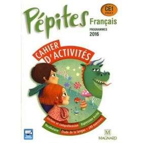 PEPITES FRANCAIS CE1 CAHIER D'ACTIVITES