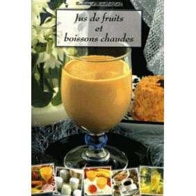 JUS DE FRUITS ET BOISSONS CHAUDES