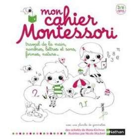 MON CAHIER MONTESSORI 3-6 ANS