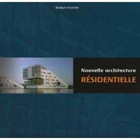 NOUVELLE ARCHITECTURE RESIDENTIELLE